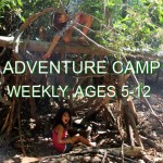 "Children play in forts they build from sticks and branches in the woods. The words ""Adventure Camp, weekly, ages 5-12"" are written across the photo."